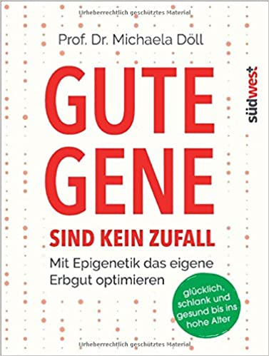 Buch: Gute Gene sind kein Zufall