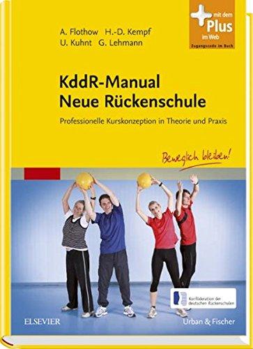 KddR-Manual Neue Rückenschule: Professionelle Kurskonzeption in Theorie und Praxis