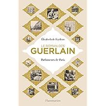 ROMAN DES GUERLAIN (LE)