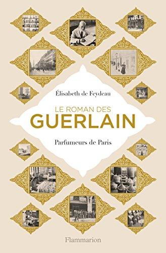 Price comparison product image Le roman des Guerlain