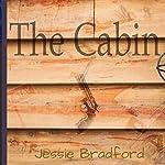 The Cabin   Jessie Bradford