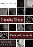 img - for Managing Change: Cases and Concepts by Todd D. Jick (2002-11-27) book / textbook / text book