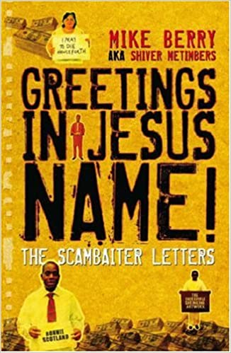 Greetings in jesus name the scambaiter letters amazon greetings in jesus name the scambaiter letters amazon michael berry 9781905128082 books m4hsunfo