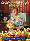Cooking with Hugh, Hugh A. Hardy, 0942407903