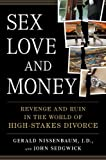 Sex, Love, and Money, Gerald Nissenbaum and John Sedgwick, 1594630631