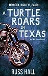 A Turtle Roars in Texas (An Al Quinn...
