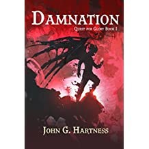Damnation: Quest for Glory Book I: Quincy Harker, Demon Hunter Year Three