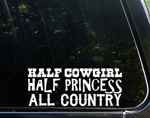 - Half Cowgirl Half Princess All Country - 8 3/4