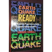 Earthquake Ready: The Complete Preparedness Guide