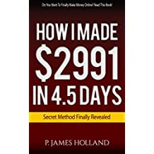 How I Made $2991 in 4.5 Days: Passive Income Formula using all free methods. (Internet Lifestyle Designs)