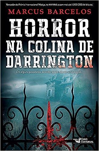 Horror na Colina de Darrington – Marcus Barcelos