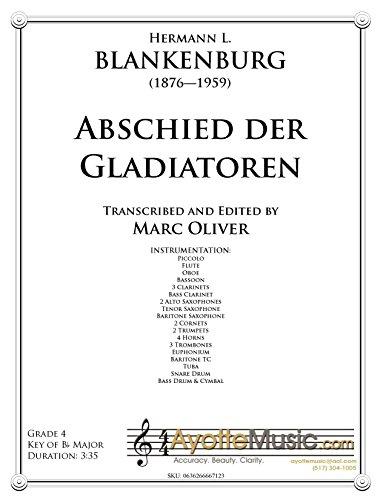 """Abschied Der Gladiatoren (""""The Gladiators' Farewell"""") By Hermann Blankenburg. Score And Parts"""