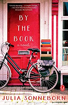 By the Book: A Novel by [Sonneborn, Julia]
