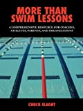More Than Swim Lessons, Chuck Slaght, 1432735462