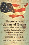 Baptism in the Name of Jesus (Acts, Kulwant Singh Boora, 1477156429