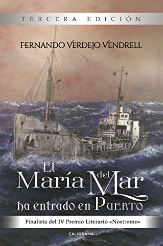 El María del Mar ha entrado en puerto (Spanish Edition) by [Verdejo Vendrell