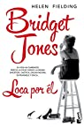 Bridget Jones. Loca por él par Fielding