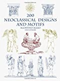 img - for 200 Neoclassical Designs and Motifs (Dover Pictorial Archives) by Aglio, Agostino (July 1, 2002) Paperback book / textbook / text book