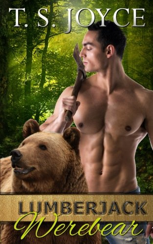 Lumberjack Werebear (Saw Bears) (Volume 1)