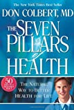 The Seven Pillars of Health, Donald Colbert, 1591858151
