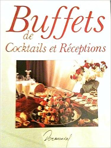 Lire un Buffets de cocktails et réceptions epub pdf