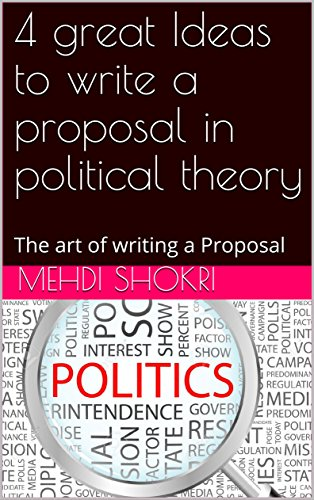 Amazoncom  Great Ideas To Write A Proposal In Political Theory   Great Ideas To Write A Proposal In Political Theory The Art Of Writing A