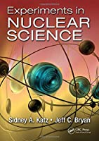 Experiments in Nuclear Science Front Cover