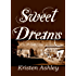 Sweet Dreams (Colorado Mountain Series Book 2)