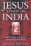 Jesus Lived in India, Holger Kersten, 1852305509