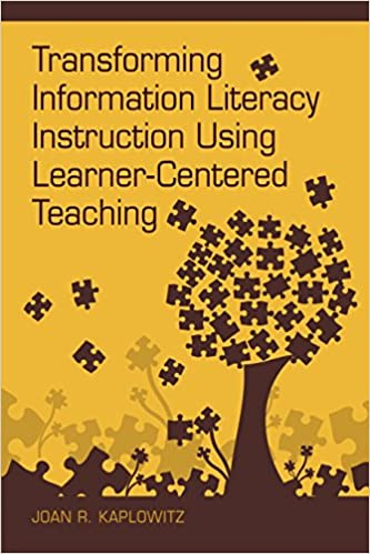 Transforming Information Literacy Instruction Using Learner Centered
