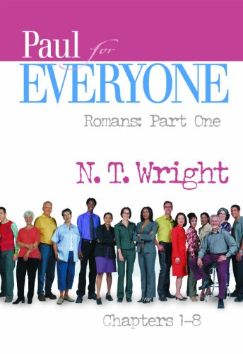 Paul for Everyone, Romans Part One: Chapters 1-8 - N/a Part