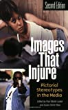 Images That Injure, , 027597846X