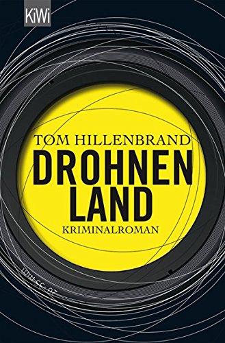 Drohnenland: Kriminalroman