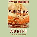 Adrift: 76 Days Lost at Sea | Steven Callahan
