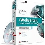 Webseiten professionell erstellen - inkl. HTML-Version auf DVD: Programmierung, Design und Administration von Webseiten (Programmer's Choice)