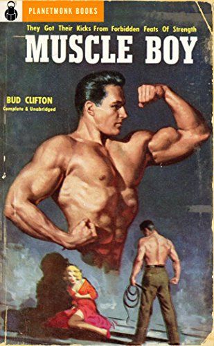 Muscle Boy (PlanetMonk Pulps Book -