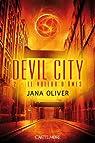 Devil city, Tome 2 : Le voleur d'âmes par Oliver