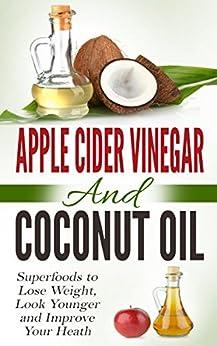 Apple Cider Vinegar Coconut Oil ebook