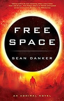 Free Space (Admiral) by [Danker, Sean]