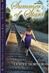 Summer of Stars (The Past Lives of Lola Ray) (Volume 1) Paperback