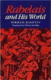 """""""Rabelais and His World"""" av M Bakhtin"""
