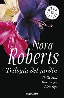 Trilogía del jardín par Nora Roberts