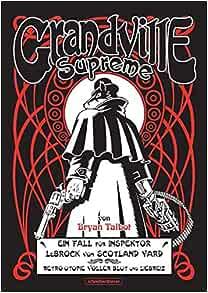 Grandville 5 Supreme  Hardcover  Schreiber und Leser