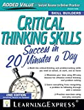 Critical Thinking Skills: Success in 20 Minutes a Day, 2nd Edition (Skill Builders)