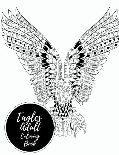 eagles-adult-coloring-book-large-stress-relieving-relaxing-coloring-book-for-grownups-men-women-easy