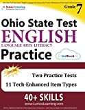 Ohio State Test Prep: Grade 7 English Language Arts Literacy (ELA) Practice Workbook and Full-length Online Assessments: OST Study Guide