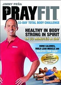 Prayfit: 33-Day Total Body Challenge [DVD]
