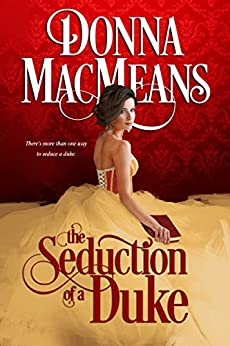 The Seduction of a Duke (The Chambers Trilogy Book 2) by [MacMeans, Donna]