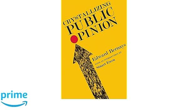 Crystallizing Public Opinion: Amazon.es: Edward Bernays: Libros en idiomas extranjeros