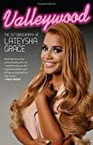 Valleywood: The Autobiography of Lateysha Grace